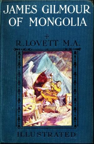James Gilmour of Mongolia by Richard Lovett