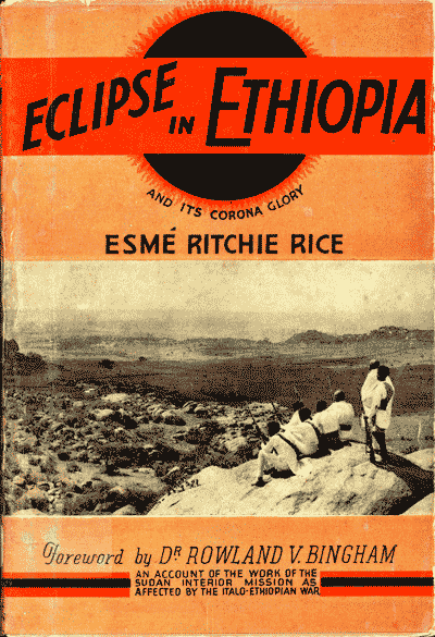 Esmé Ritchie Rice, ed., Eclipse in Ethiopia and its Corona Glory, 2nd edn