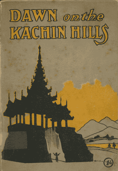 C.H. Denyer, Dawn on the Kachin Hills