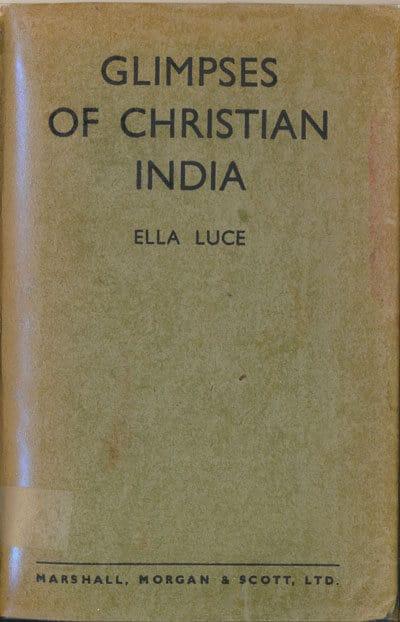Ella Luce [1860-1943], Glimpses of Christian India