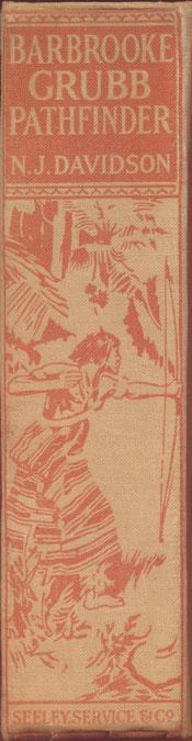 Norman James Davidson [1860-1936], Barbrooke Grubb Pathfinder