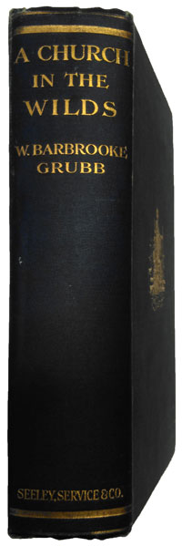 Wilfrid Barbrooke Grubb [1865-1930], A Church in the Wilds