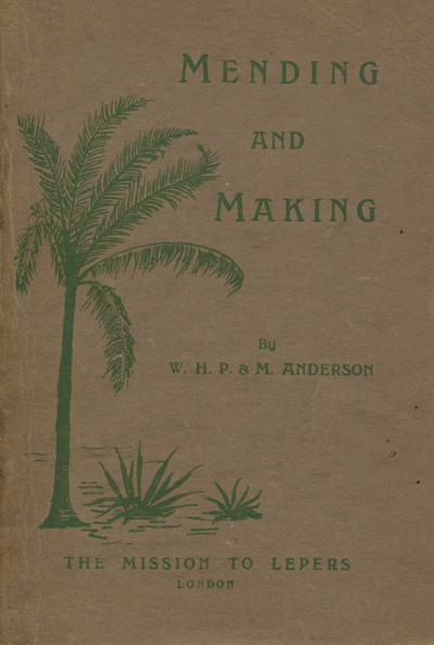 W.H.P. & M. Anderson, Mending and Making