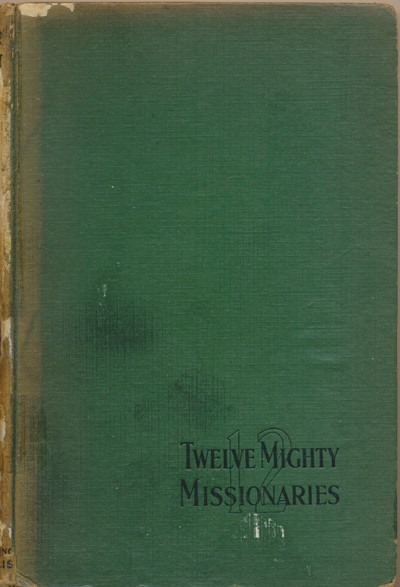 Esthme Ethelind Enock [1874-1947], Twelve Mighty Missionaries