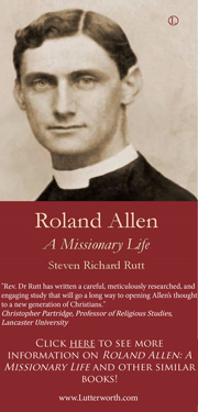 Advertisement - A Missionary Life - Roland Allen