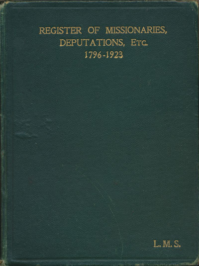 James Sibree [1836-1929], A Register of Missionaries, Deputations, etc. from 1796 to 1923