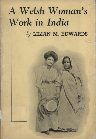 Lilian Mary Edwards [1877-1945], A Welsh Woman's Work in India