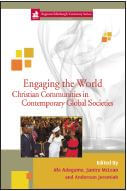 Engaging the World: Christian Communities in Contemporary Global Societies